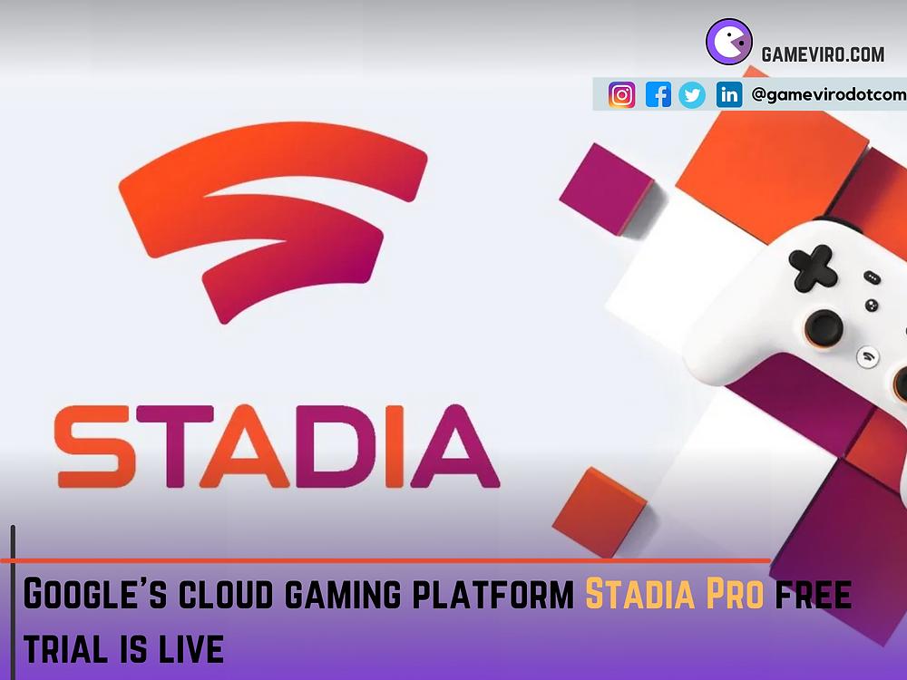 Google Stadia Cloud Gaming Platform