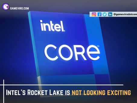 Intel's Rocket Lake is Not Looking Exciting | Here's Why.