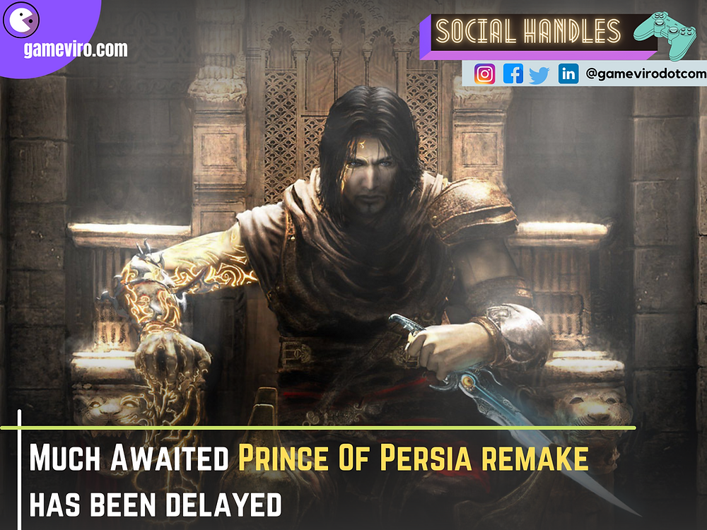 Prince Of Persia Remake Has Been Delayed Again