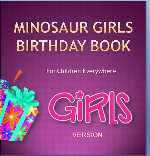 Minosaur Girls Birthday Book