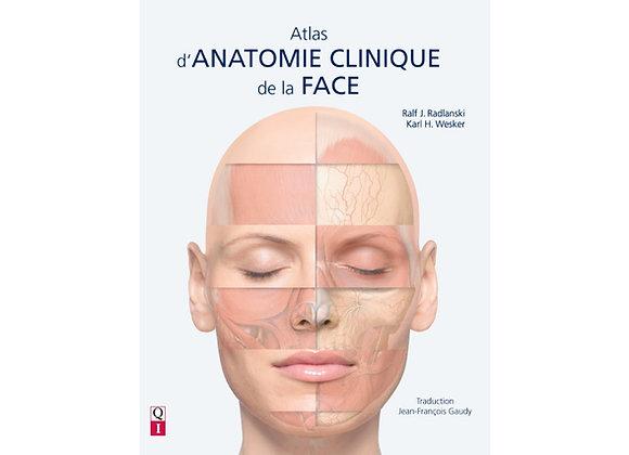 Atlas d'Anatomie Clinique de la FACE