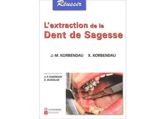 L'Extraction de la Dent de Sagesse