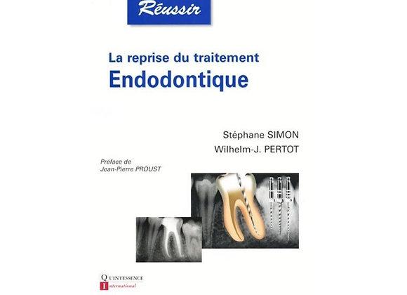 La Reprise du Traitement Endodontique