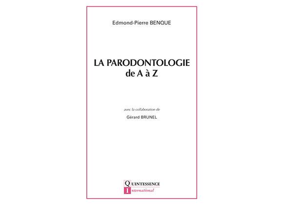 La Parodontologie de A à Z