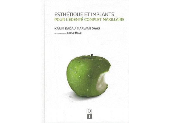 Esthétique et Implants pour l'Edenté Complet Maxillaire