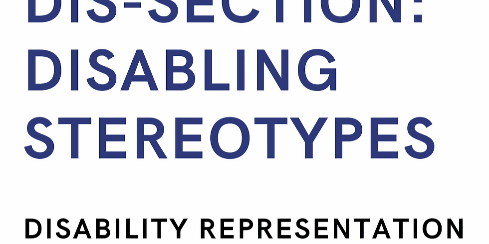 Disabling Stereotypes: disability representation in the media & LGBTQ+ society