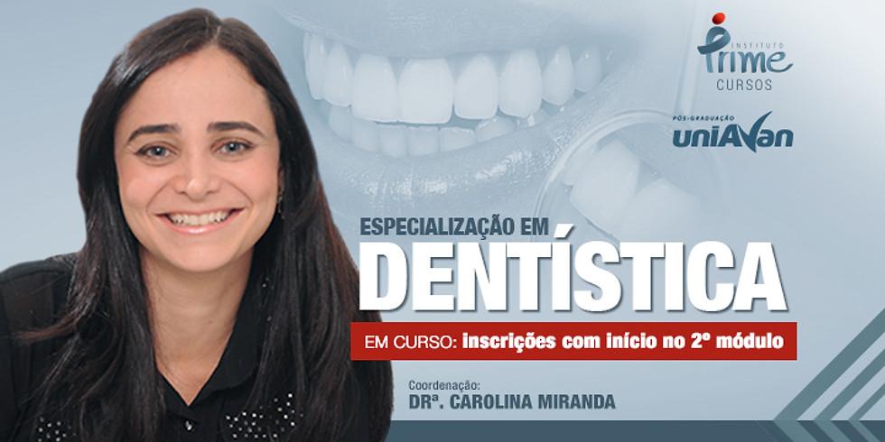 Especialização em Dentística (2º Módulo)