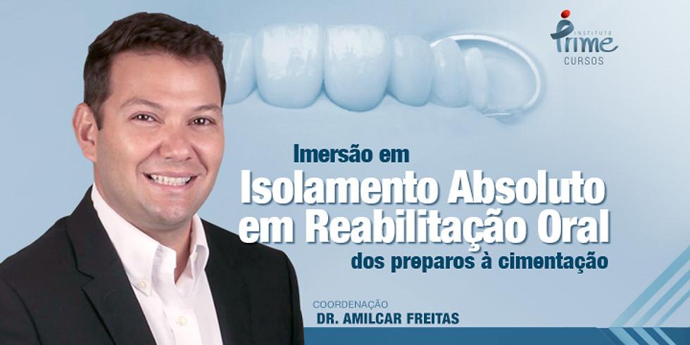 Isolamento Absoluto em Reabilitação Oral