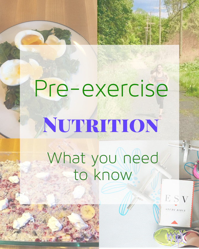 Pre-Exercise Nutrition-What you need to know