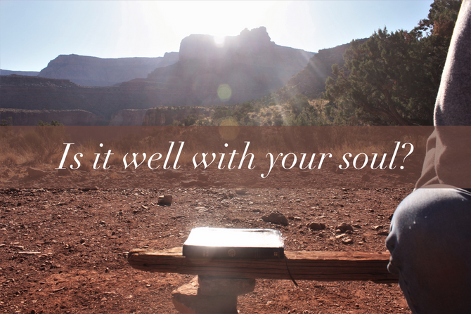 Is it well with your soul?