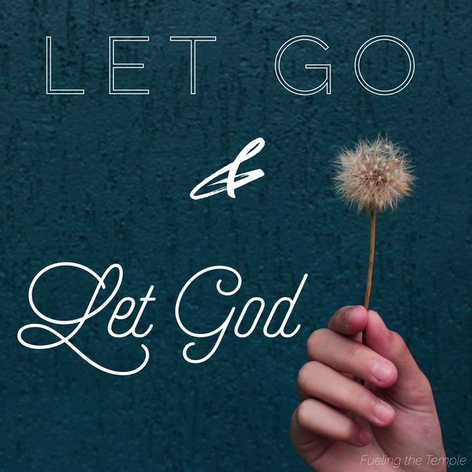 Reflection-Let Go & Let God