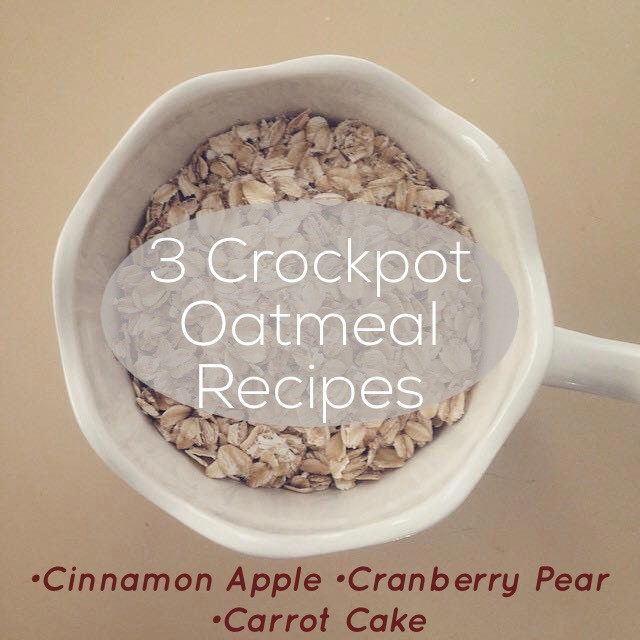 3 Crockpot Oatmeal Recipes