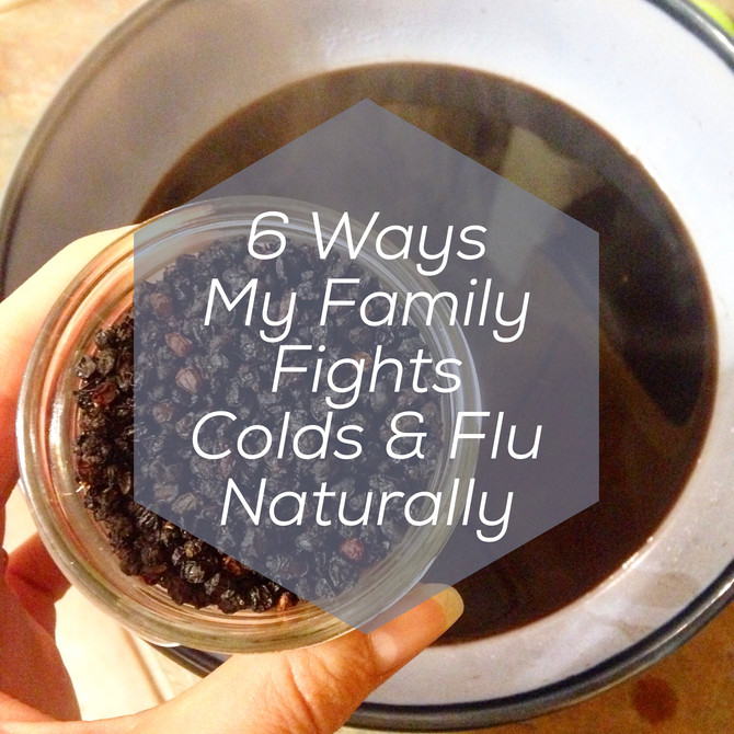 6 Ways My Family Fights Colds & Flu Naturally