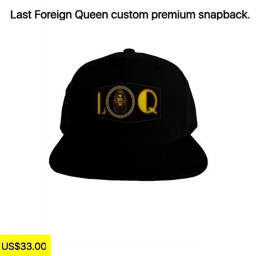 Last Foreign Queen Premium Snapback.