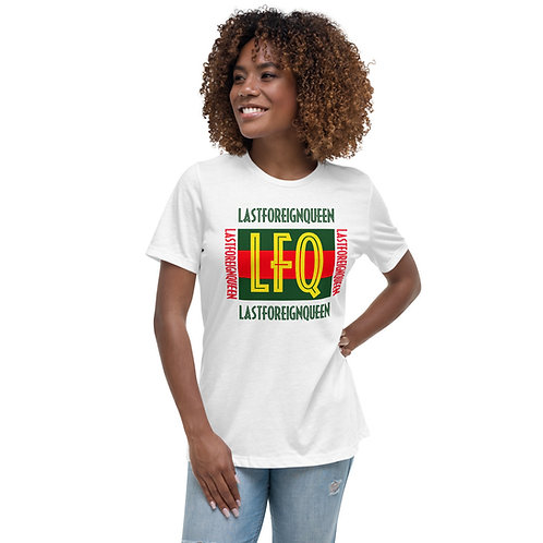 Last Foreign Queen Relaxed T-Shirt