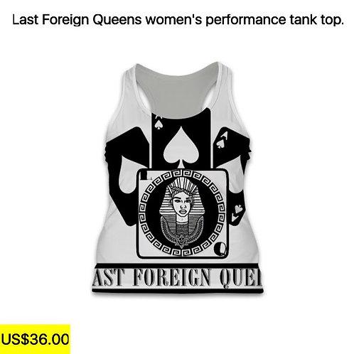 Last Foreign Queen Tank Top.