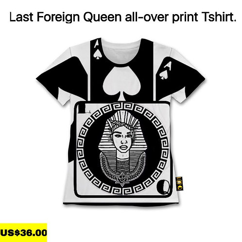 Last Foreign Queen All-Over Print T-shirt.