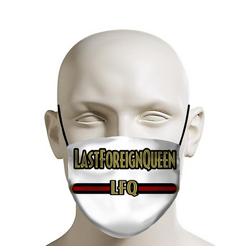 Last Foreign Queen Face Mask