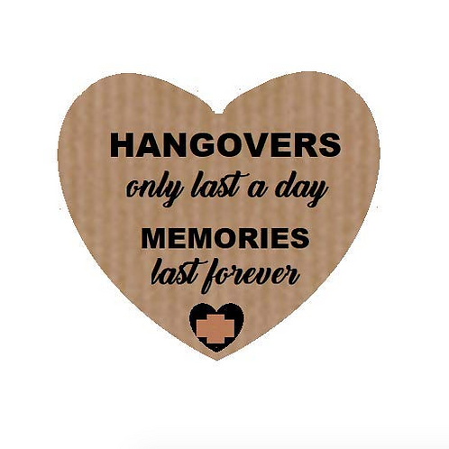 "Etiquetas Kraft corazón ""Hangovers only last a day"""