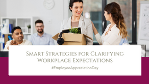 Smart Strategies for Clarifying Workplace Expectations