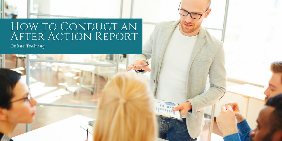 How to Conduct an After Action Report