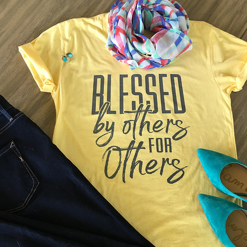 Blessed by others for others