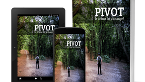 Pivot - Is it Time to Change?