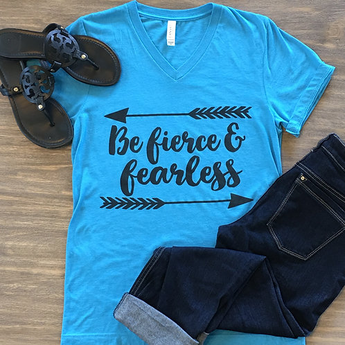 Be Fierce and Fearless