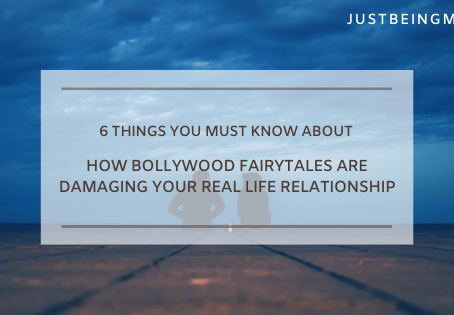 6 Things You Must Know About How Bollywood Fairytales Are Damaging Your Real Life Relationship