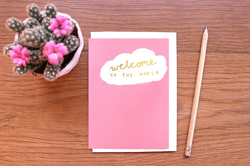 WELCOME TO THE WORLD, GOLD FOILED BABY CARD x 6