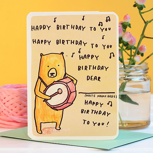 HAPPY BIRTHDAY DEAR.... DRUMMER BEAR BIRTHDAY CARD
