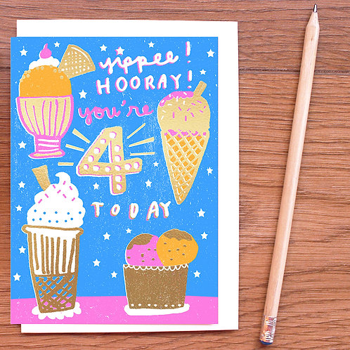 FOUR TODAY! GOLD FOILED BIRTHDAY CARD x 6