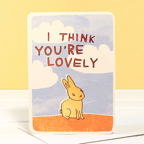 I THINK YOU'RE LOVELY BUNNY CARD x 6