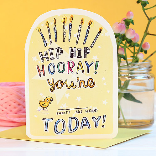 HIP HIP HOORAY (WRITE YOUR OWN AGE) CARD x 6