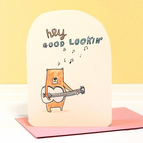 HEY GOOD LOOKIN' CARD x 6