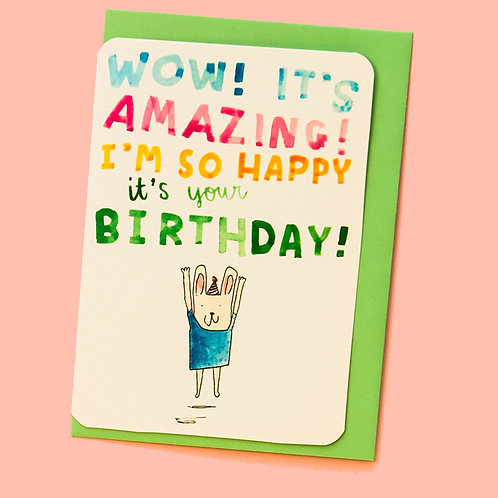 WOW IT'S AMAZING I'M SO HAPPY BIRTHDAY CARD x 6