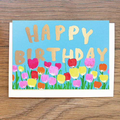 HAPPY BIRTHDAY, GOLD FOILED TULIPS CARD