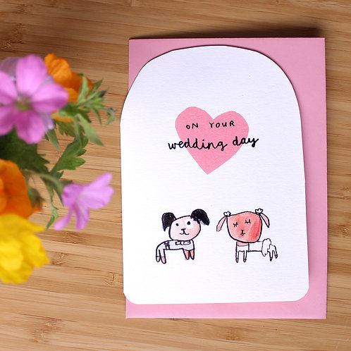 WEDDING DAY DOGS CARD