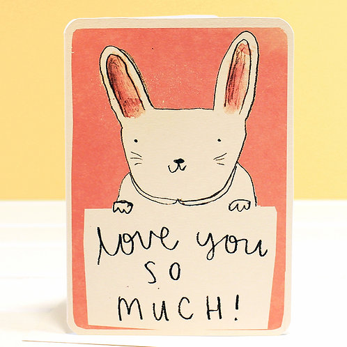 LOVE YOU SO MUCH BUNNY CARD x 6