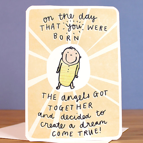 ON THE DAY THAT YOU WERE BORN CARD