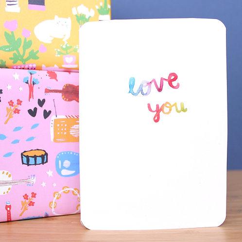 LOVE YOU RAINBOW CARD