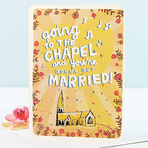 WEDDING CARD - GOING TO THE CHAPEL