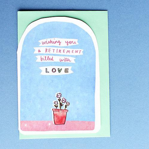 RETIREMENT LOVE CARD x6