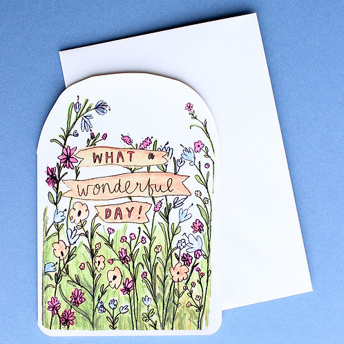 WHAT A WONDERFUL DAY CARD x6