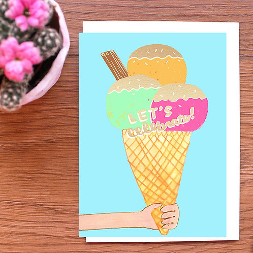 LET'S CELEBRATE! GOLD FOILED ICE CREAM CARD