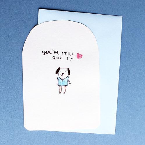 YOU'VE STILL GOT IT CARD x6