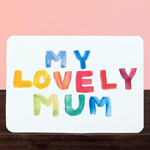 MY LOVELY MUM CARD