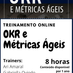 OKR e Métricas Ágeis