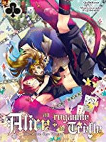 Alice au royaume de Trèfle 01