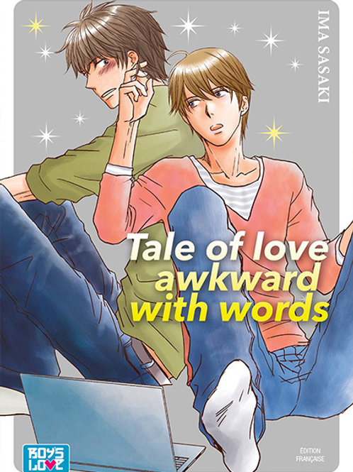 Tale of love Lacking words